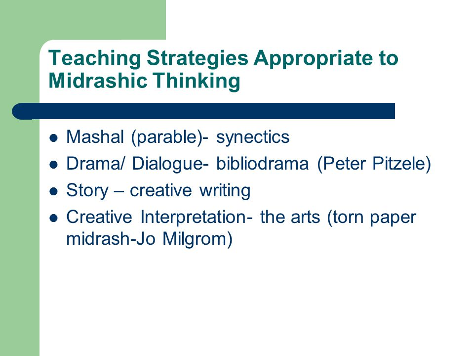 Teaching Strategies Appropriate to Midrashic Thinking
