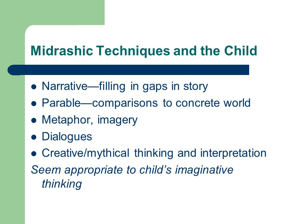 Midrashic Techniques and the Child