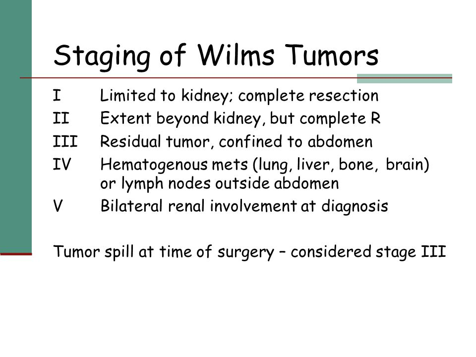 Staging of Wilms Tumors
