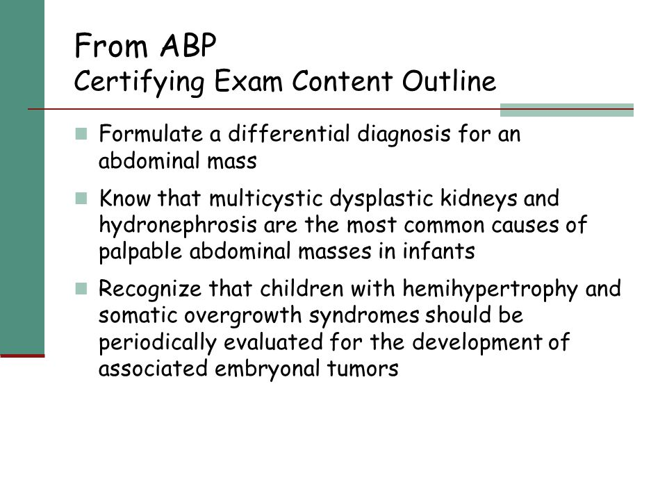 From ABP Certifying Exam Content Outline