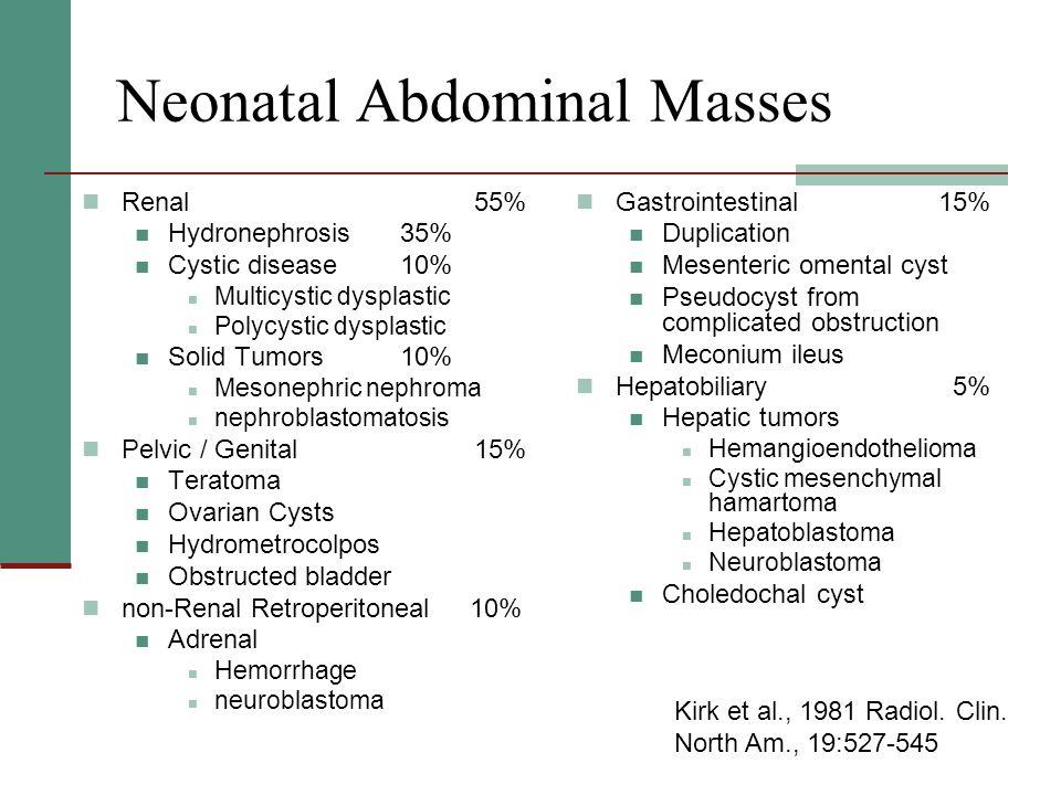 Neonatal Abdominal Masses