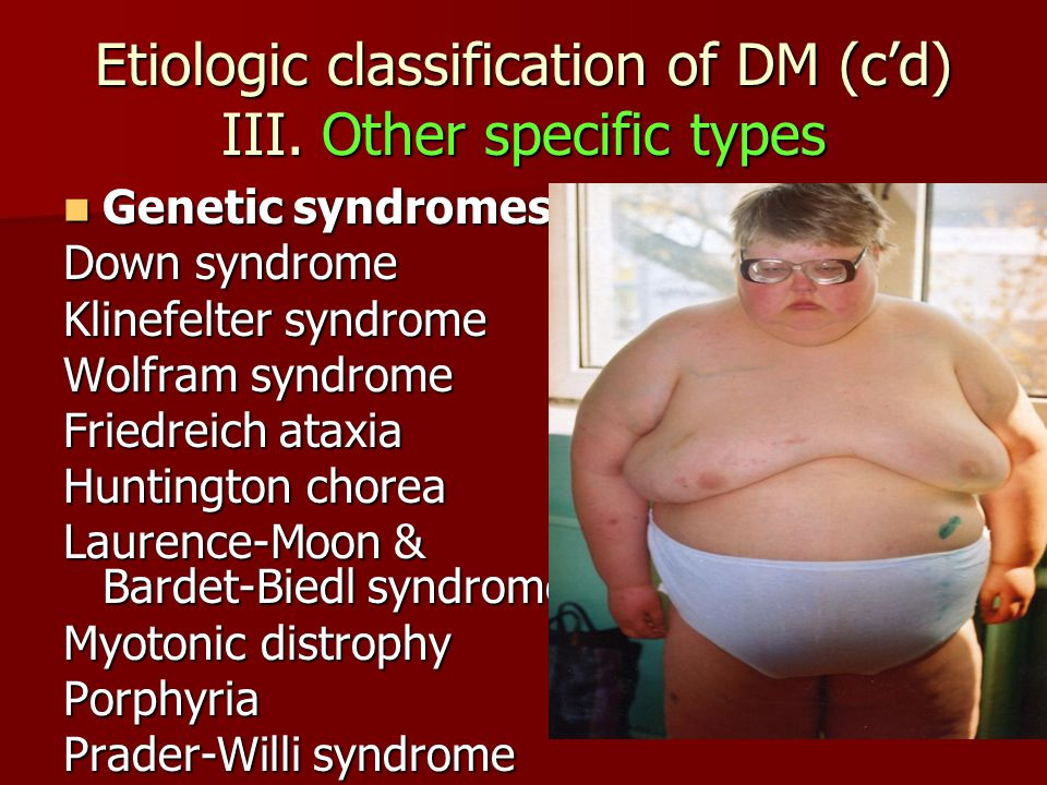 Etiologic classification of DM (c'd) III. Other specific types