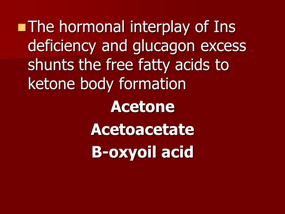 The hormonal interplay of Ins deficiency and glucagon excess shunts the free fatty acids to ketone body formation