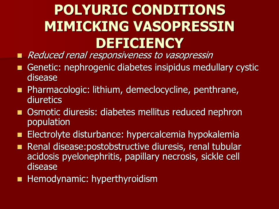 POLYURIC CONDITIONS MIMICKING VASOPRESSIN DEFICIENCY