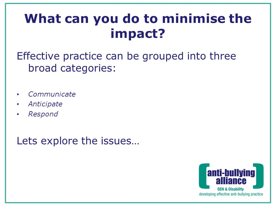 What can you do to minimise the impact
