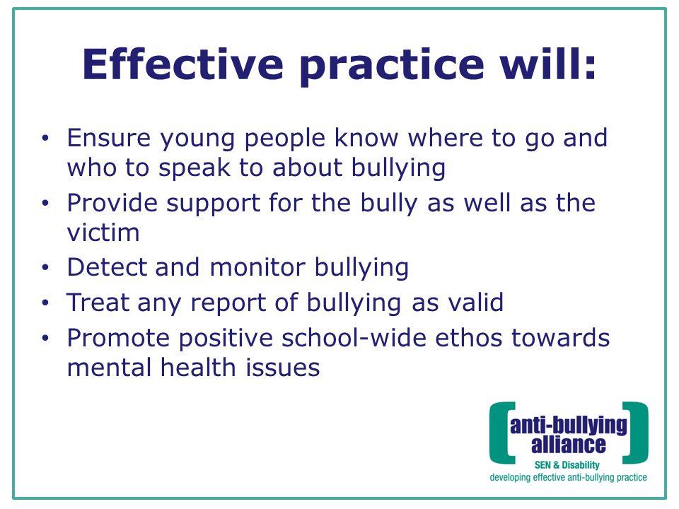 Effective practice will:
