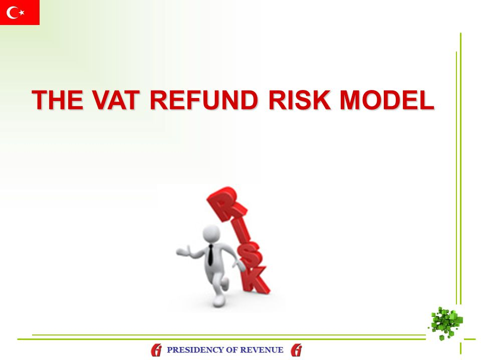 THE VAT REFUND RISK MODEL