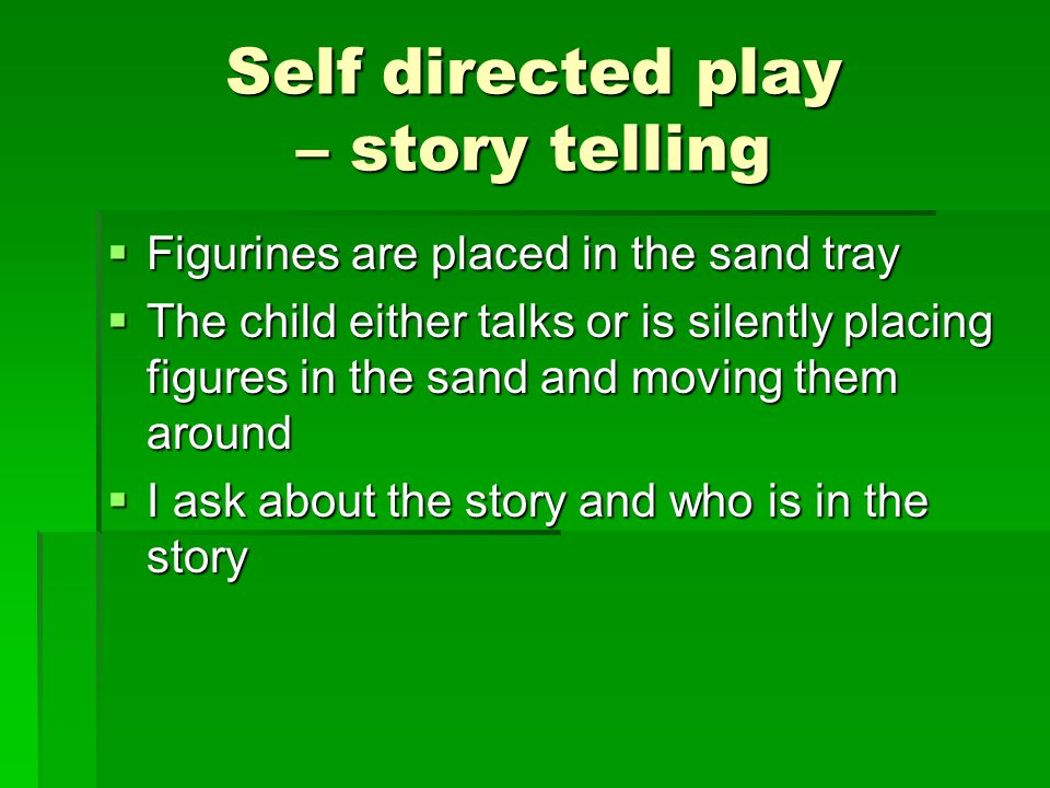 Self directed play – story telling