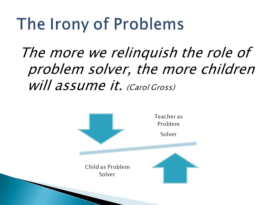 Child as Problem Solver