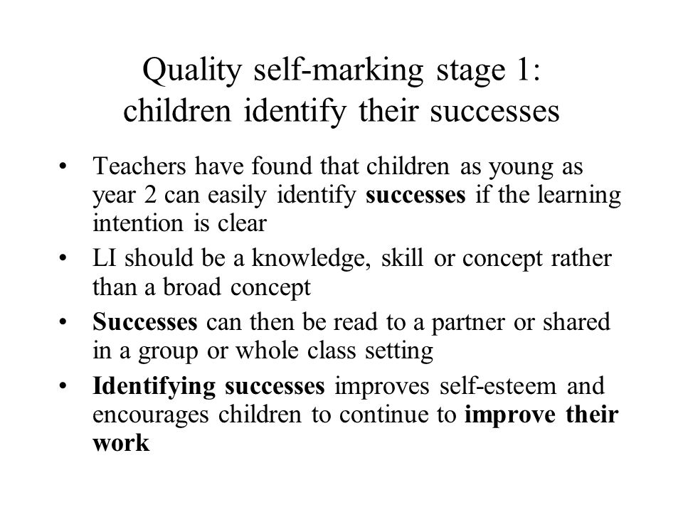 Quality self-marking stage 1: children identify their successes
