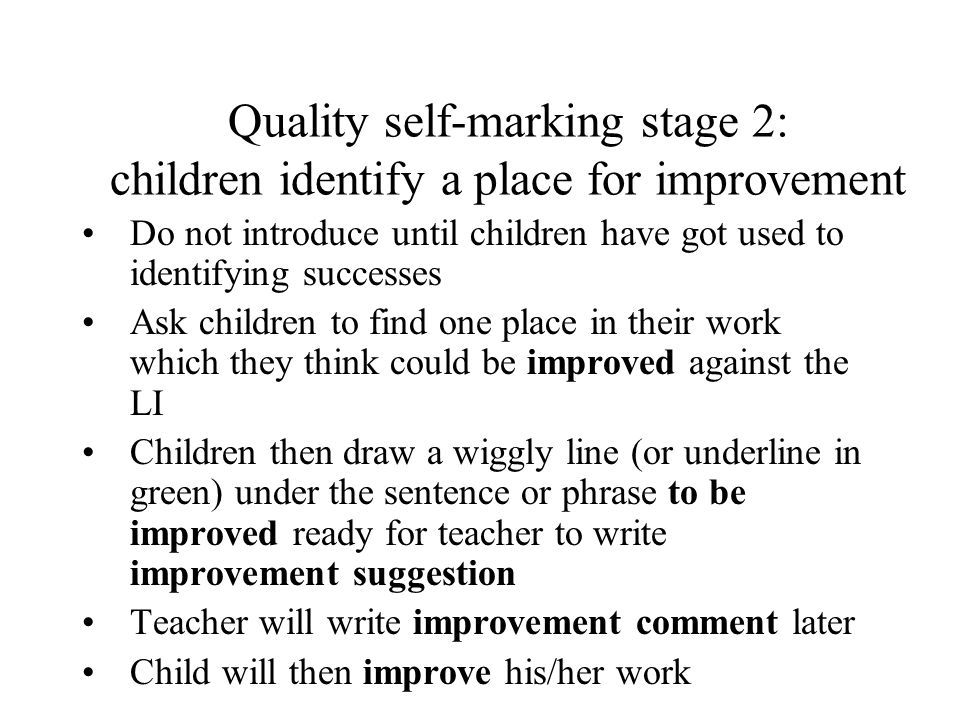 Quality self-marking stage 2: children identify a place for improvement