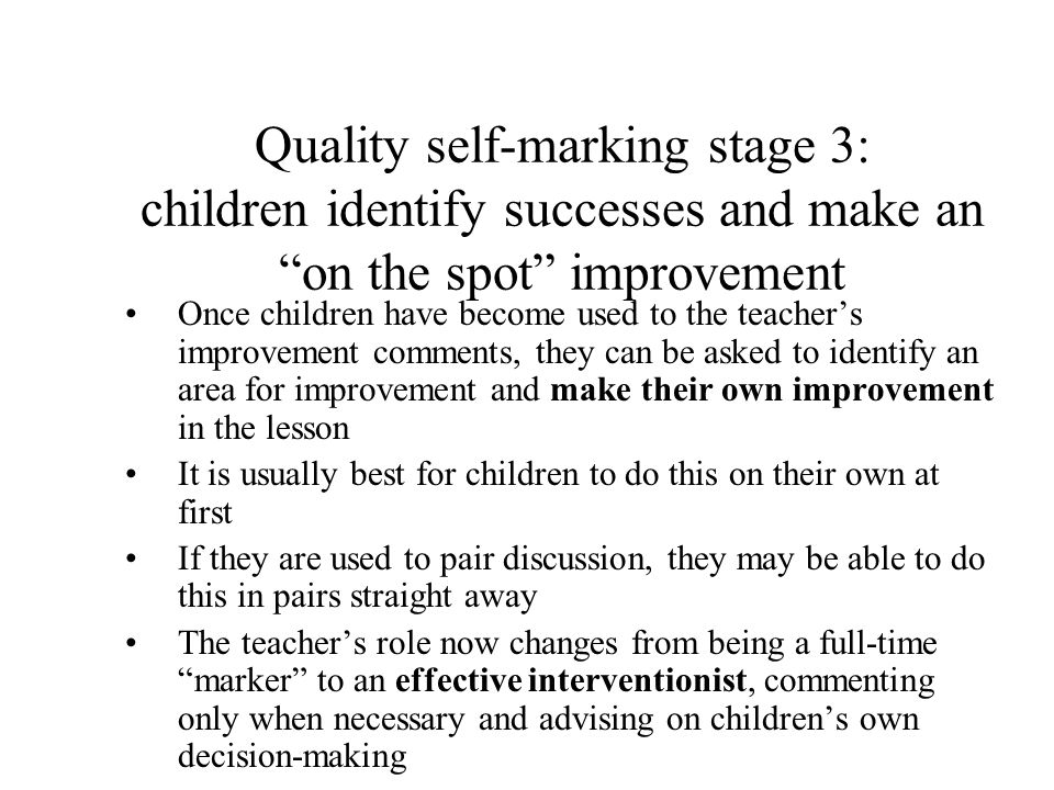 Quality self-marking stage 3: children identify successes and make an on the spot improvement