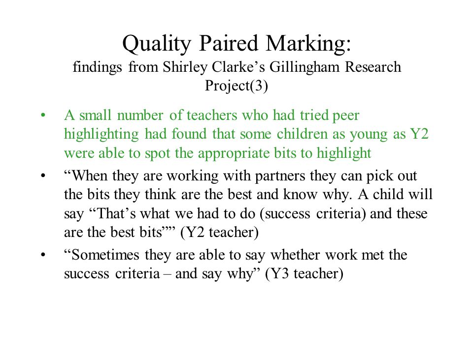 Quality Paired Marking: findings from Shirley Clarke's Gillingham Research Project(3)