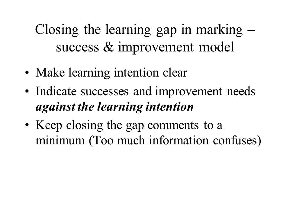 Closing the learning gap in marking – success & improvement model