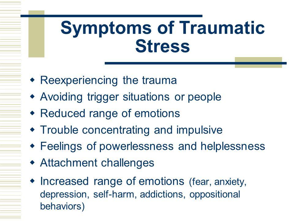 Symptoms of Traumatic Stress
