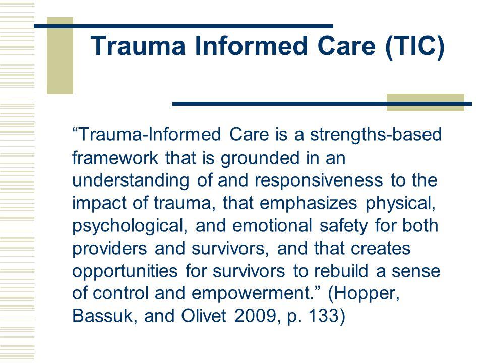 Trauma Informed Care (TIC)