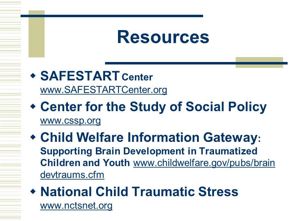 Resources SAFESTART Center www.SAFESTARTCenter.org