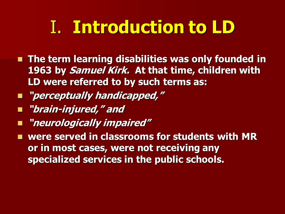I. Introduction to LD