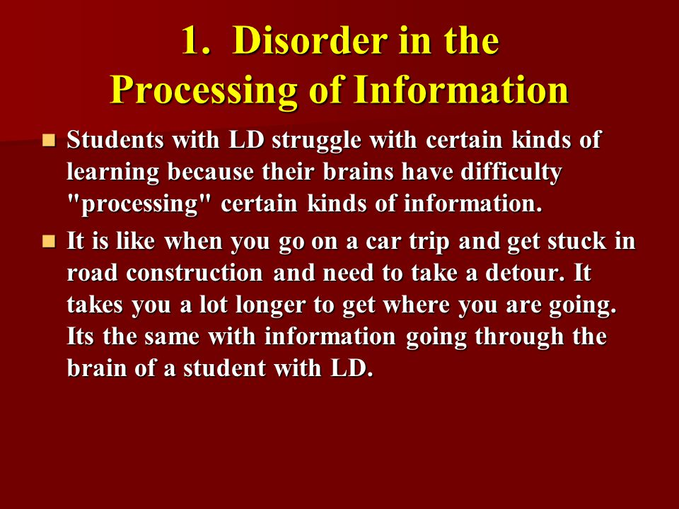1. Disorder in the Processing of Information