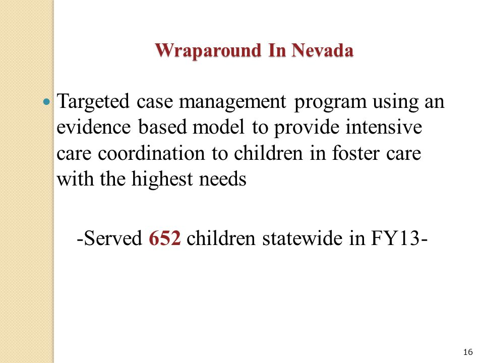 -Served 652 children statewide in FY13-