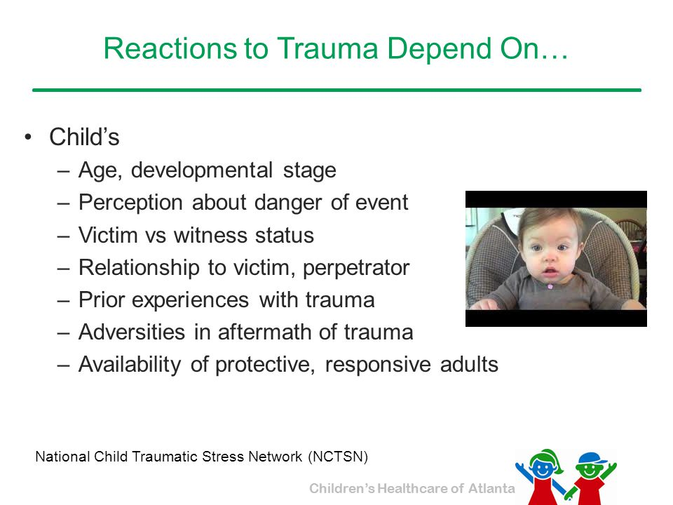 Reactions to Trauma Depend On…