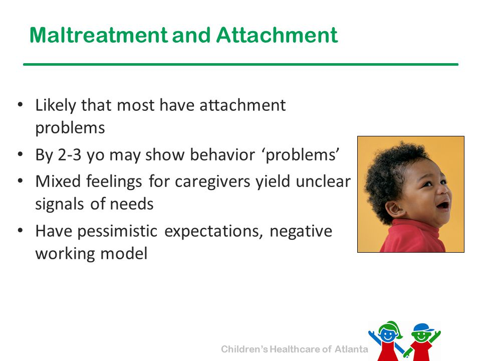 Maltreatment and Attachment