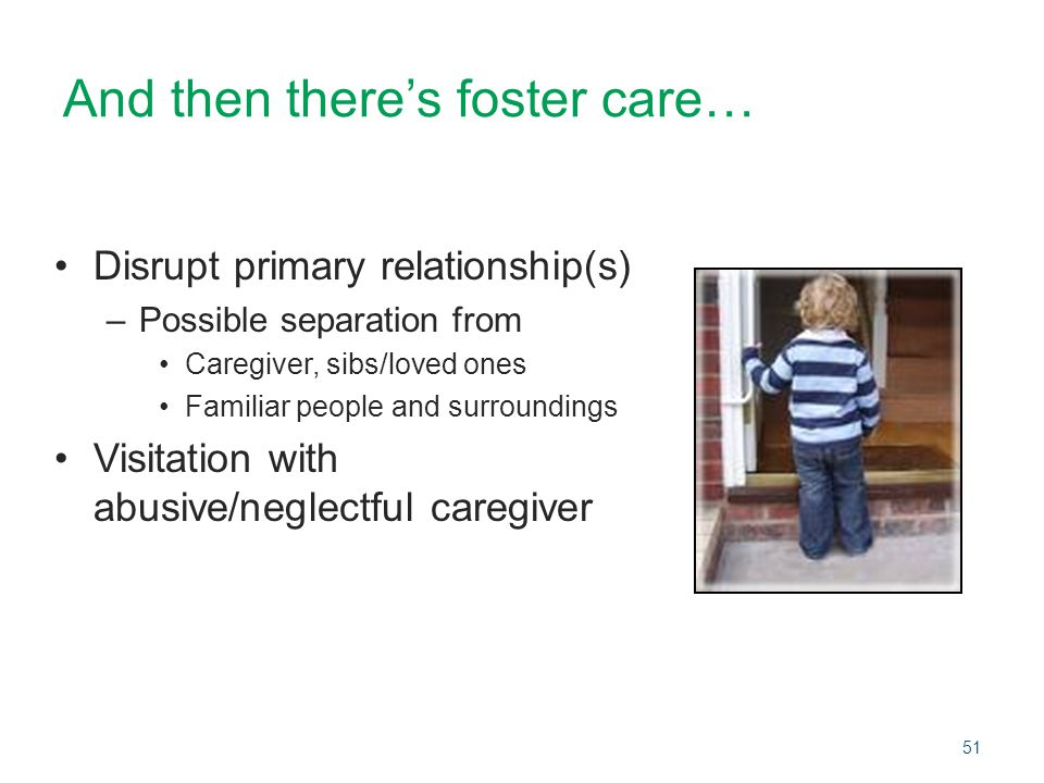 And then there's foster care…