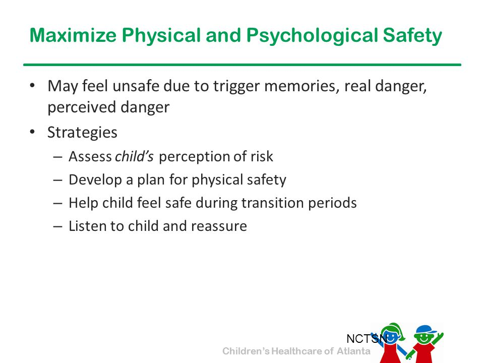 Maximize Physical and Psychological Safety