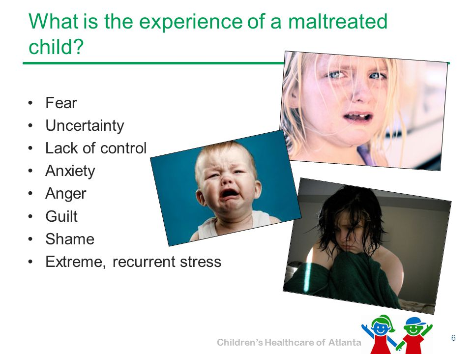 What is the experience of a maltreated child