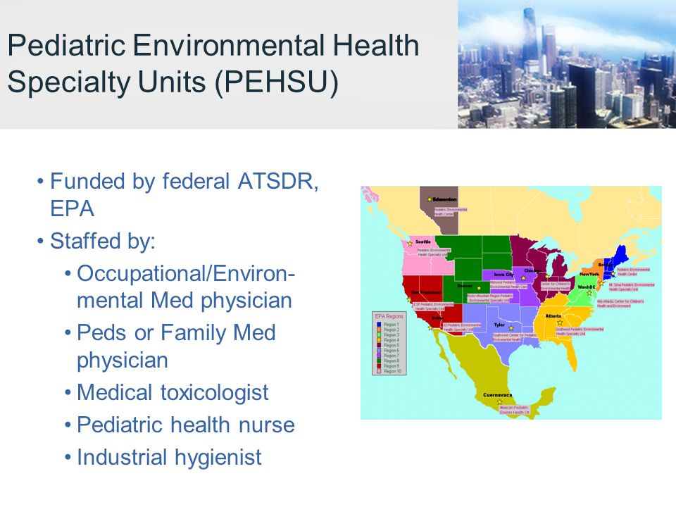 Pediatric Environmental Health Specialty Units (PEHSU)