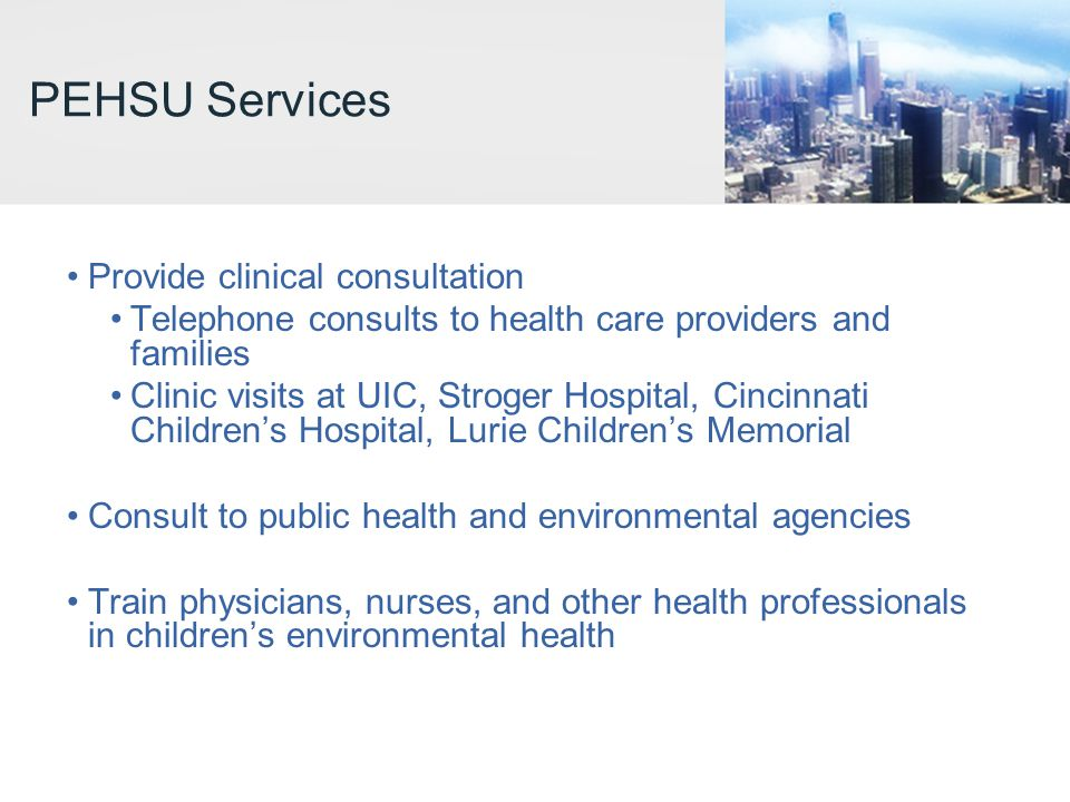 PEHSU Services Provide clinical consultation