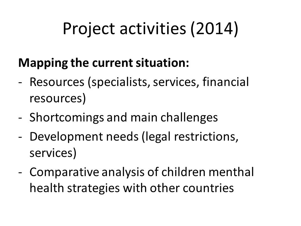 Project activities (2014) Mapping the current situation: