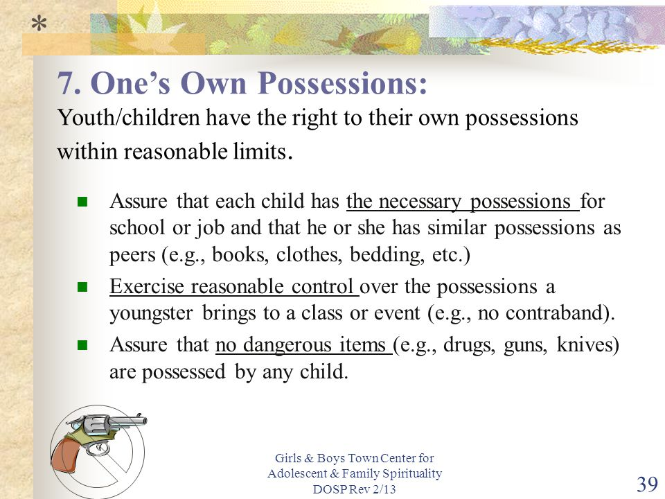 * 7. One's Own Possessions: