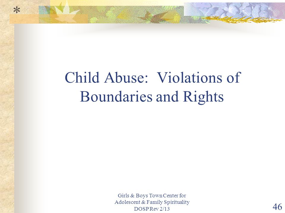 Child Abuse: Violations of Boundaries and Rights