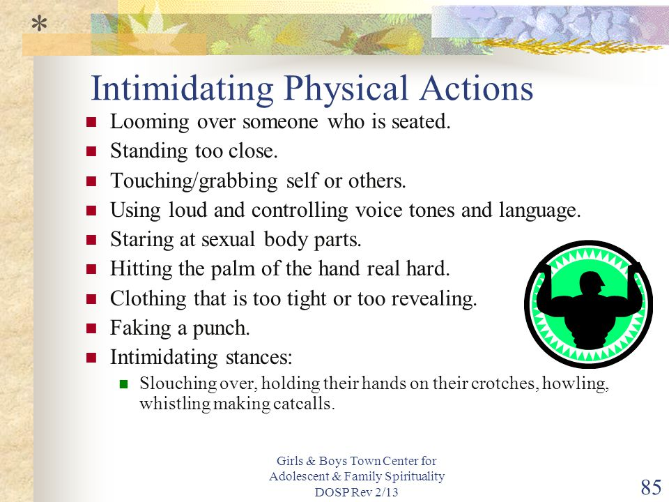 Intimidating Physical Actions