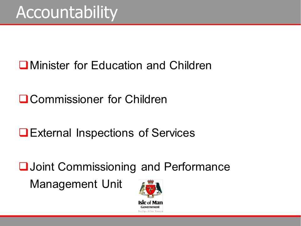 Accountability Minister for Education and Children