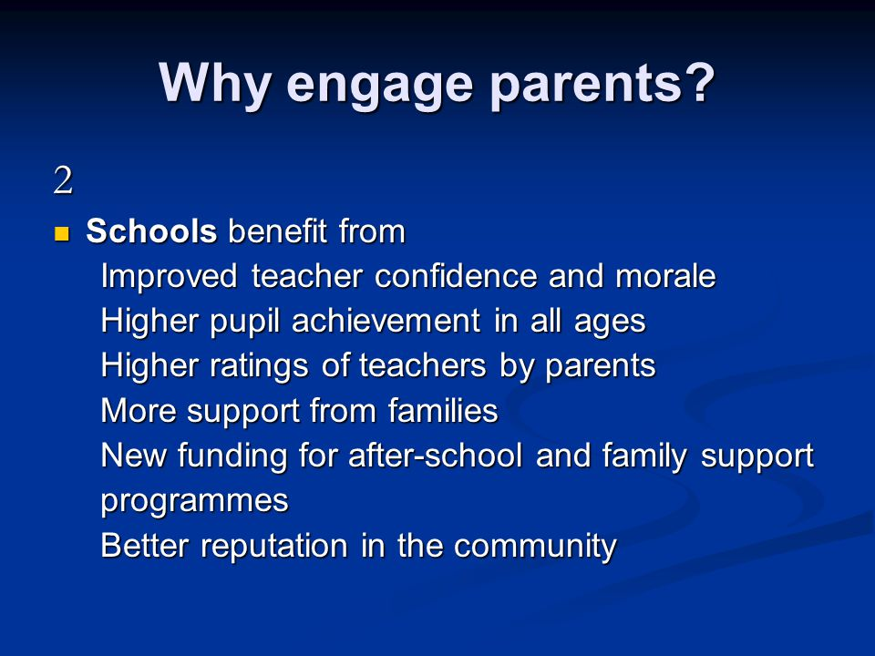 Why engage parents 2 Schools benefit from