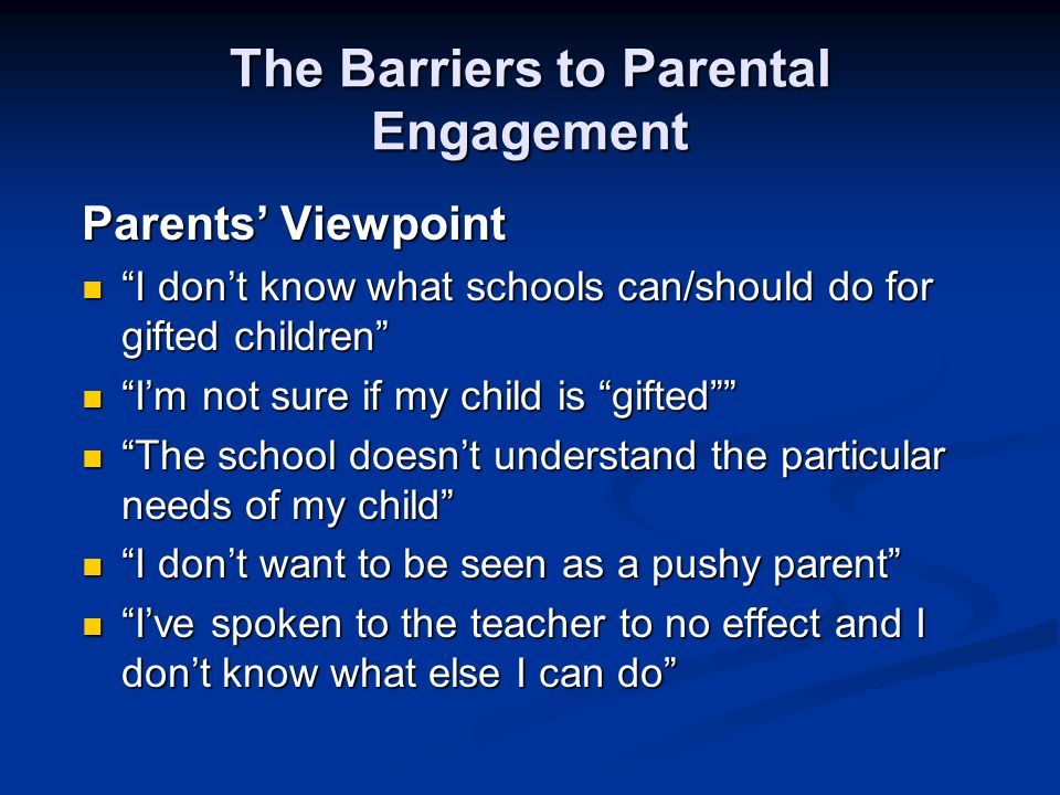 The Barriers to Parental Engagement