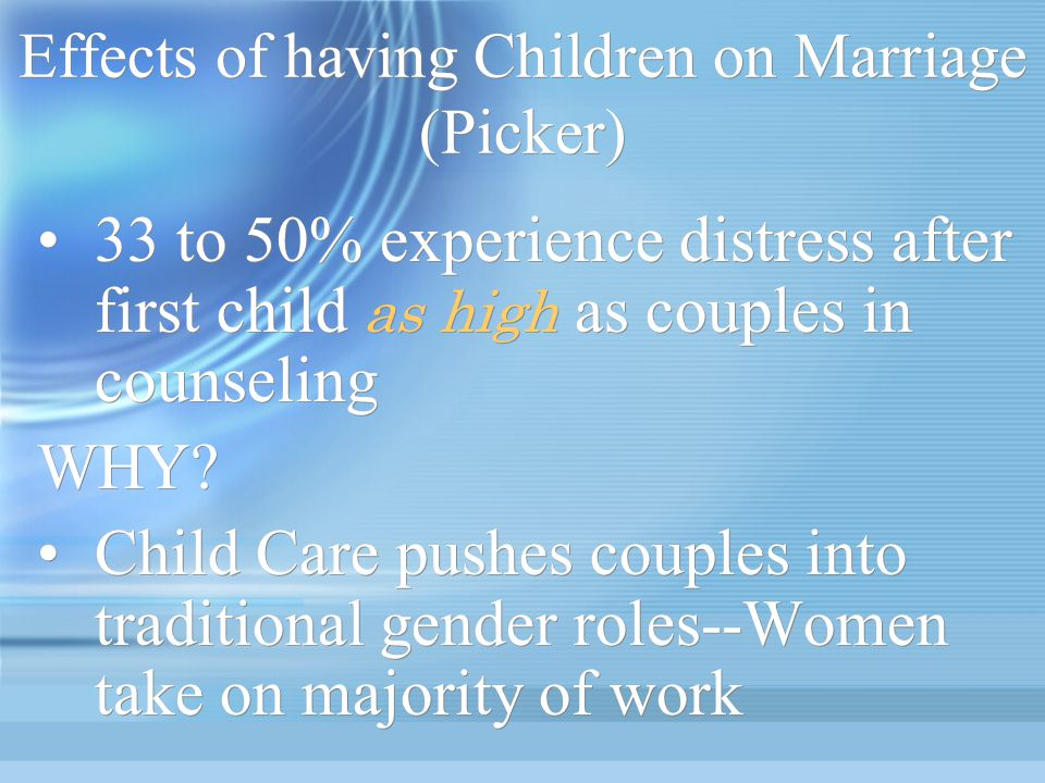 Effects of having Children on Marriage (Picker)