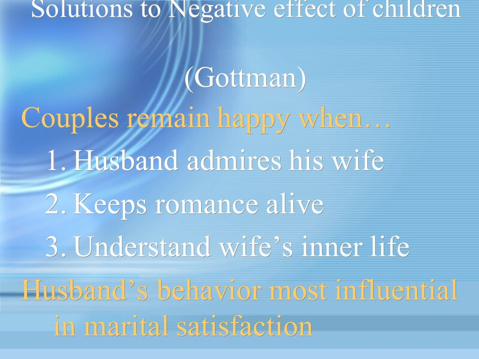Solutions to Negative effect of children (Gottman)