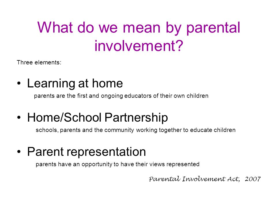 What do we mean by parental involvement