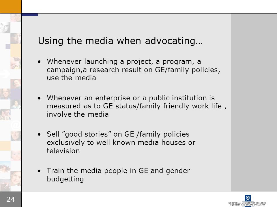 Using the media when advocating…