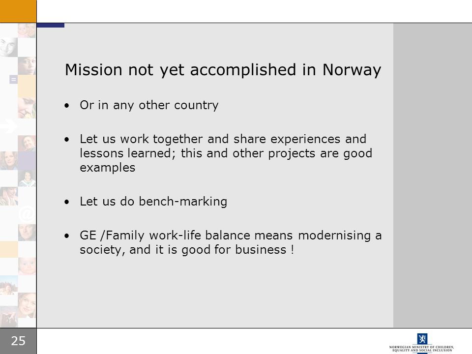 Mission not yet accomplished in Norway