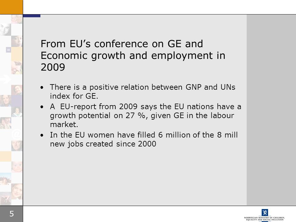 From EU's conference on GE and Economic growth and employment in 2009