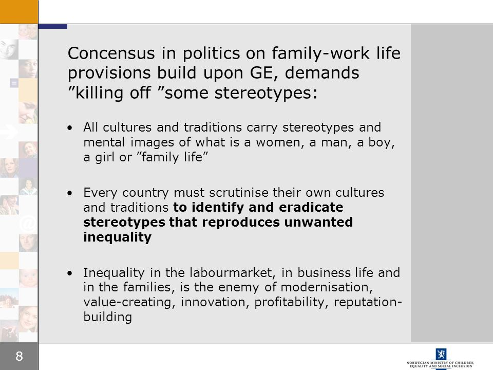 Concensus in politics on family-work life provisions build upon GE, demands killing off some stereotypes: