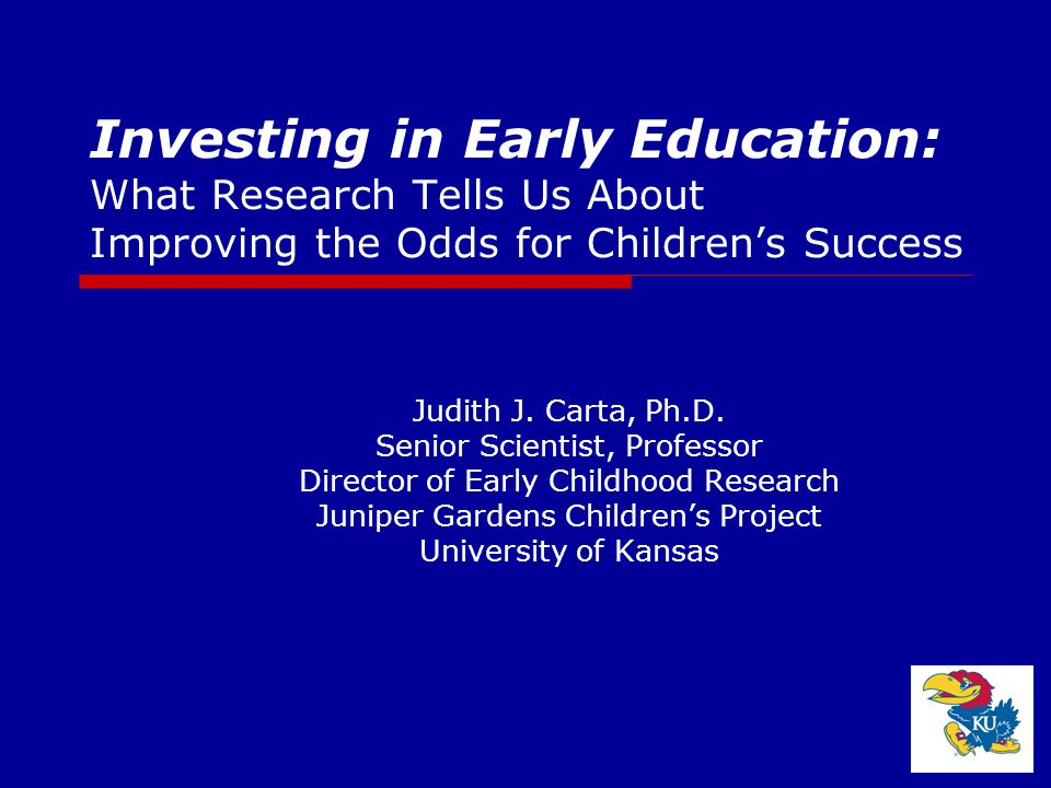 Investing in Early Education: What Research Tells Us About Improving the Odds for Children's Success