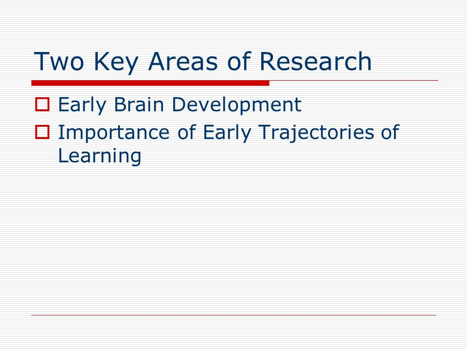 Two Key Areas of Research