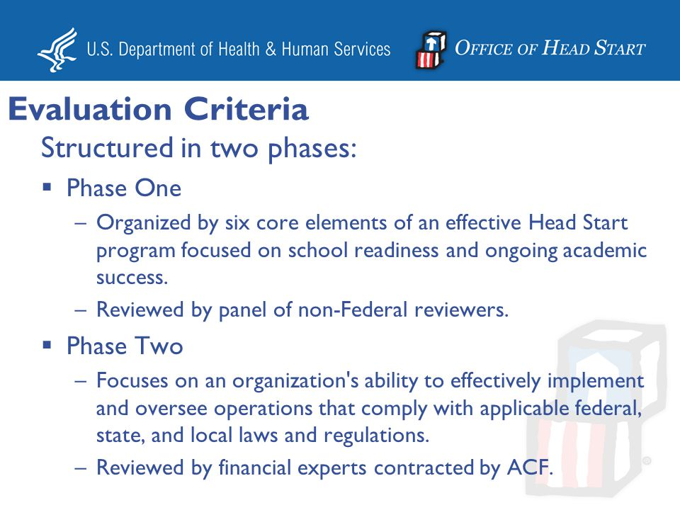 Evaluation Criteria Structured in two phases: Phase One Phase Two