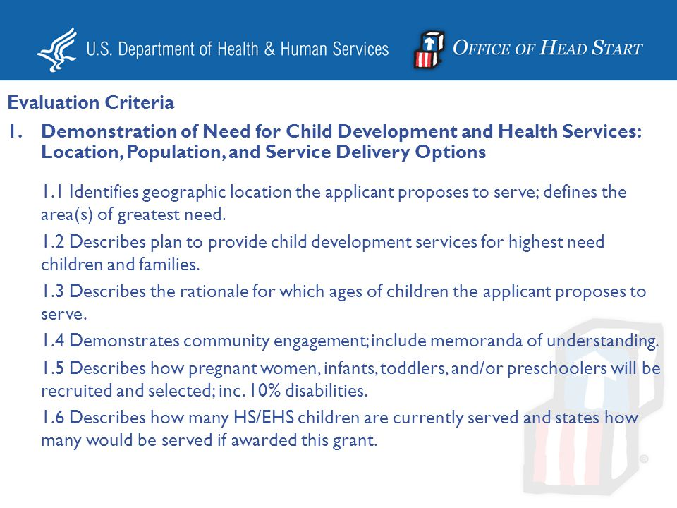 Evaluation Criteria Demonstration of Need for Child Development and Health Services: Location, Population, and Service Delivery Options.