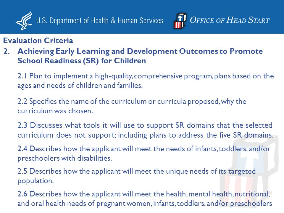 Evaluation Criteria Achieving Early Learning and Development Outcomes to Promote School Readiness (SR) for Children.